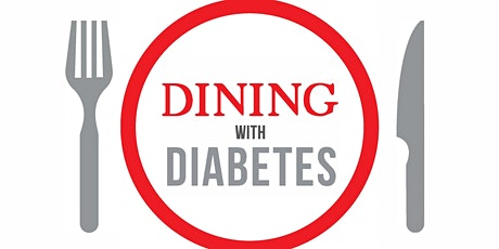 Dining With Diabetes - Class 2 tickets