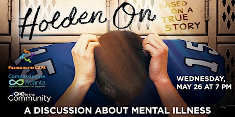 Holden On: A Discussion About Mental Illness tickets