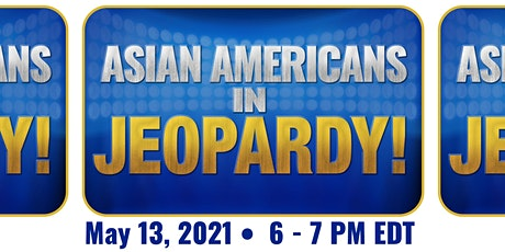 Asian Americans in Jeopardy tickets