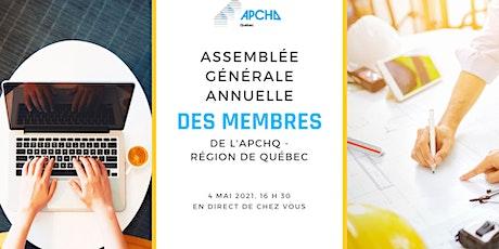 Assemblée générale annuelle 2021 VIRTUELLE des membres de l'APCHQ Québec billets