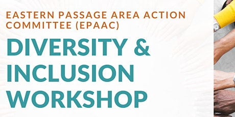 Eastern Passage Area Action Committee - Diversity & Inclusion Workshop tickets