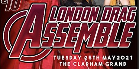 Klub Kids London & Tayce Presents: LONDON DRAG ASSEMBLE  - LATE SHOW  (+14) tickets