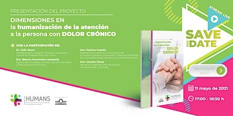 Presentación del proyecto sobre humanización en dolor crónico entradas