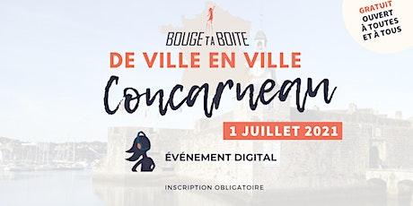 Bouge ta Boite de ville en ville à Concarneau billets