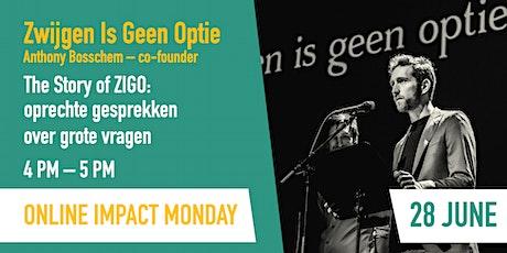 """Impact Monday - Story of """"Zwijgen is geen optie"""" tickets"""