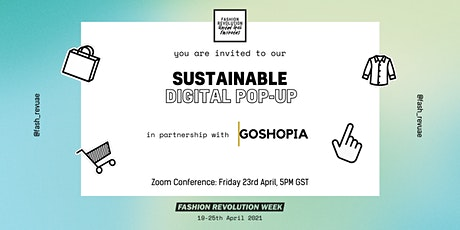 FASHION REVOLUTION UAE - SUSTAINABLE DIGITAL POP-UP tickets
