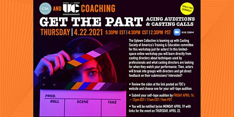 THE UPTOWN COLLECTIVE: GET THE PART: ACING AUDITIONS & CASTING CALLS tickets