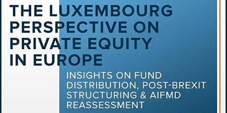 The Luxembourg perspective on Private Equity in Europe tickets