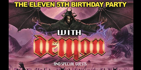 Demon + guests live at the Eleven 5th birthday party Stoke tickets