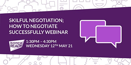 Skilful Negotiation; How to Negotiate Successfully Webinar tickets