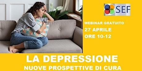 WEBINAR-DEPRESSIONE: NUOVE PROSPETTIVE DI CURA. biglietti