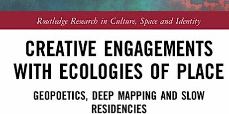 Book Launch : Creative Engagements with Ecologies of Place tickets