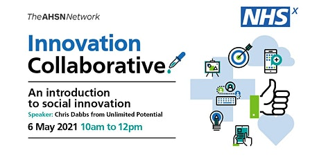 NHSX Innovation Collaborative: Introduction to social innovation tickets