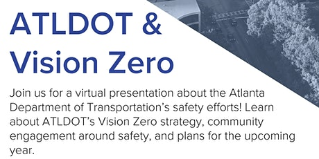 Updates on ATLDOT and Vision Zero with Kemberli Sargent tickets