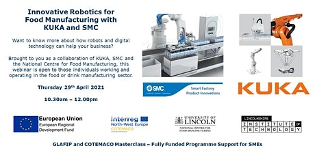 Innovative Robotics for Food Manufacturing with KUKA and SMC tickets