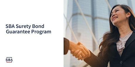 Surety Bond Guarantee Program Webinar tickets