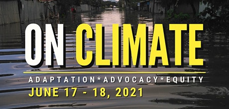 On Climate: Adaptation, Advocacy & Equity tickets
