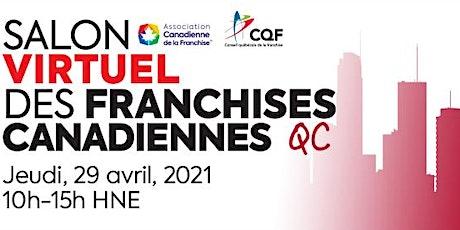 Salon Virtuel des Franchises Canadiennes/Virtual Franchise Canada Show billets