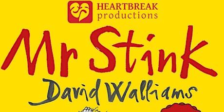 Outdoor Theatre - Mr Stink tickets