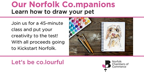 Our Norfolk Co.mpanions - Learn how to draw your pet tickets