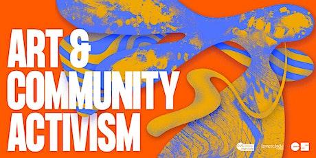 Arts & Community Activism Tickets
