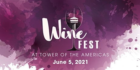 Tower of the Americas Wine Fest tickets