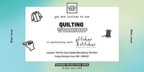 FASHION REVOLUTION UAE - QUILTING WORKSHOP tickets