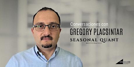 Conversaciones con Gregory Placsintar tickets