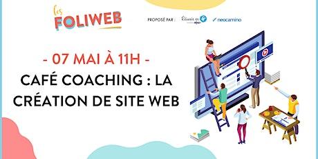 Café Coaching : la création de site web billets