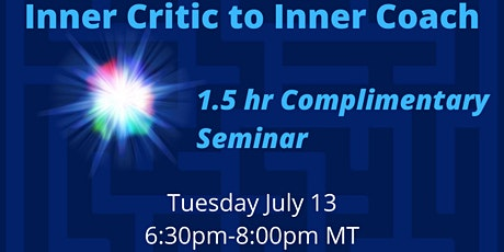 Complimentary Online Event! Inner Critic to Inner Coach tickets