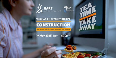 Teatime Takeaway Webinar  - Construction tickets