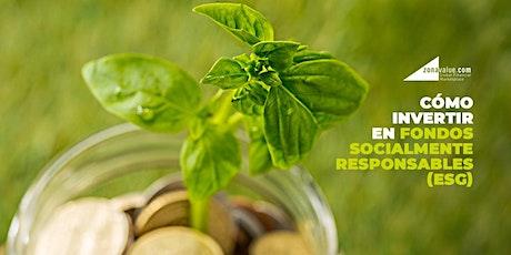 Cómo invertir en fondos socialmente responsables (ESG) entradas