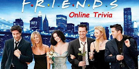 Friends Trivia Virtual (live host) Fundraiser via Zoom (EB) tickets