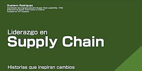 """Liderazgo en Supply Chain"" - Historias que inspiran cambios entradas"