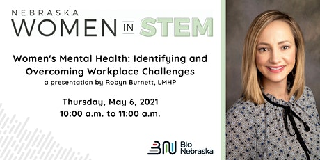 Women's Mental Health: Identifying and Overcoming Workplace Challenges tickets