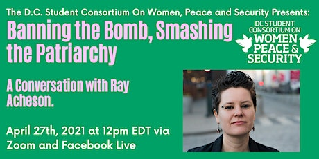 Banning the Bomb, Smashing the Patriarchy Book Talk with Ray Acheson tickets