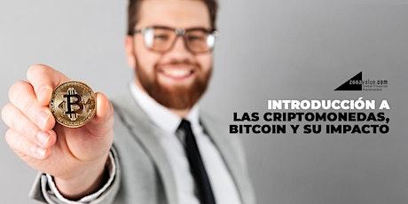 Introducción a las criptomonedas, Bitcoin y su impacto en  la inversión. entradas