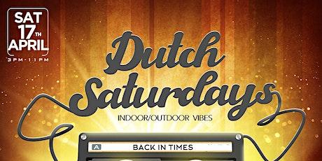 DUTCH Saturdays | B.Y.OB | INDOOR OUTDOOR billets