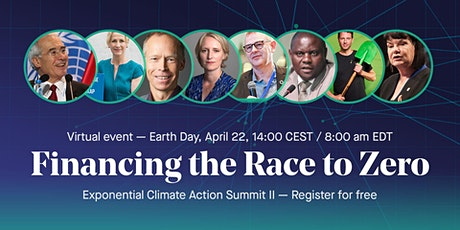 Financing the Race to Zero - Exponential Climate Action Summit II tickets