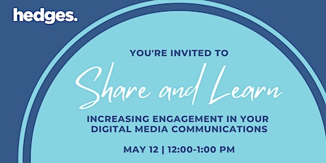 Increasing Engagement in Your Digital Media Communications tickets