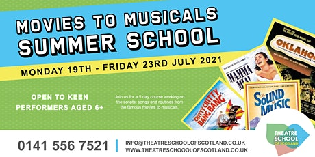 Movies To Musicals| Summer School | TSOS tickets
