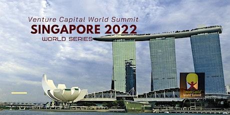 Singapore 2022 Q1 Venture Capital World Summit tickets
