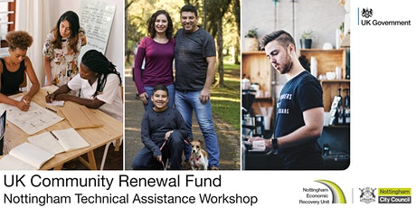 UK Community Renewal Fund & Nottingham Technical Assistance Workshop tickets
