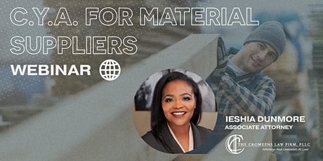 C.Y.A. For Material Suppliers Webinar tickets