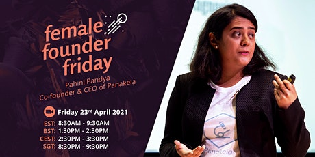 Female Founder Friday with Pahini Pandya Tickets