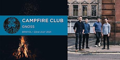 Campfire Club Bristol: Gnoss tickets