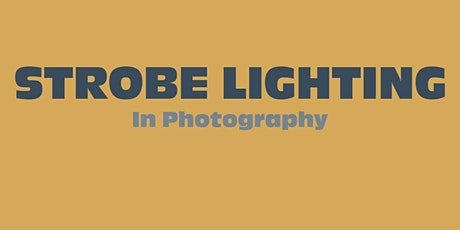 STROBE Lighting In Photography - Intro, Techniques, Example Images & MORE tickets