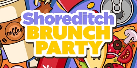 Shoreditch Brunch Party - The Best Sunday in Shoreditch tickets