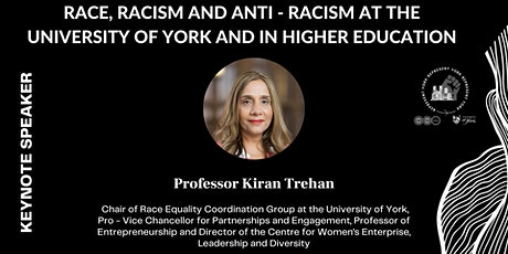 Represent York : Race, racism and anti - racism in Higher Education tickets