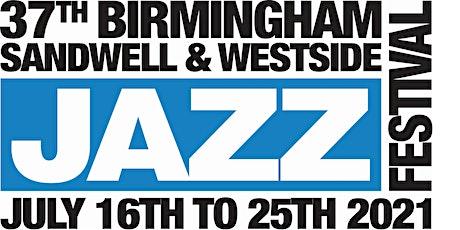 Birmingham, Sandwell & Westside Jazz Festival tickets